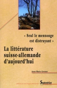 La litterature suisse-allemande daujourdhui - Seul le mensonge.pdf