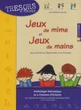 Anne-Marie Grosser - Jeux de mime et jeux de mains - DVD vidéo.