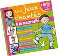 Anne-Marie Grosser - Les jeux chantés à la maternelle. 1 CD audio
