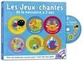 Anne-Marie Grosser et Aude Parmentier - Les jeux chantés de la naissance à 2 ans. 1 CD audio