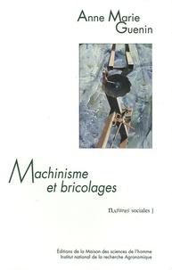 Anne-Marie Guenin - Machinisme et bricolages.