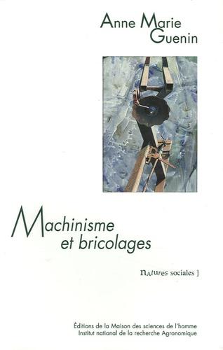 Machinisme et bricolages