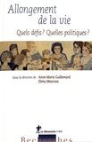 Anne-Marie Guillemard et Elena Mascova - Allongement de la vie - Quels défis ? Quelles politiques ?.