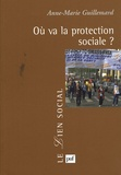 Anne-Marie Guillemard - Où va la protection sociale ?.