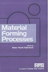Anne-Marie Habraken - Material Forming Processes.