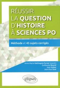 Deedr.fr Réussir la question d'histoire à Sciences Po - Méthode et 45 sujets corrigés Image