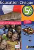 Anne-Marie Hazard-Tourillon et Arlette Heymann-Doat - Education Civique 5e - Cahier d'activités.