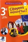 Anne-Marie Hazard-Tourillon - Enseignement moral et civique 3e Citoyens aujourd'hui ! - Cahier d'activités de l'élève.