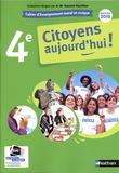 Anne-Marie Hazard-Tourillon - Enseignement moral et civique 4e Citoyens aujourd'hui ! - Cahier d'activités de l'élève.