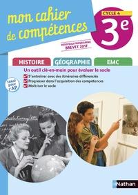 Histoire-Géographie EMC 3e Cycle 4 Mon cahier de compétences.pdf