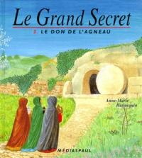 LE GRAND SECRET TOME 3 : LE DON DE LAGNEAU.pdf