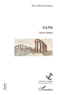 Anne-Marie Jeanjean - Sans - Brise-lames.