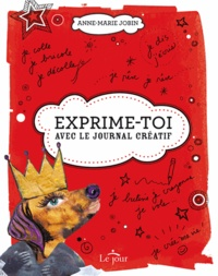 Anne-Marie Jobin - Exprime-toi !.