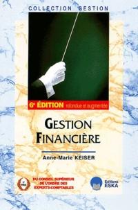 Anne-Marie Keiser - Gestion financière. - 6ème édition.