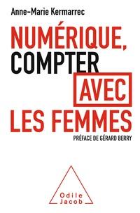 Anne-Marie Kermarrec - Numérique, compter avec les femmes.