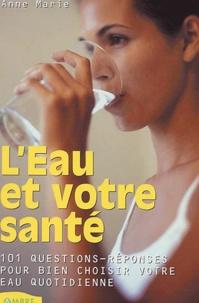 Deedr.fr L'eau et votre santé. 101 questions sur l'eau Image