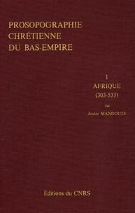 Histoiresdenlire.be Prosopographie chrétienne du Bas-Empire - Tome 1, Prosopographie de l'Afrique chrétienne (303-533) Image