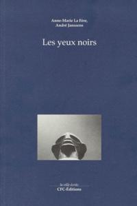 Anne-Marie La Fère et André Janssens - Les yeux noirs.