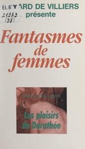Anne-Marie Lagny - Les plaisirs de Dorothée.