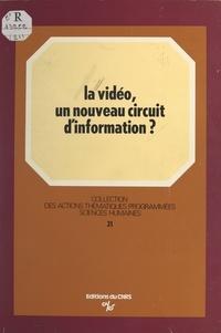 Anne-Marie Laulan - La vidéo : un nouveau circuit d'information.