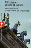 Anne-Marie Le Gloannec - Allemagne, peuple et culture.