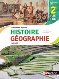 Anne-Marie Lelorrain et Louis Larcade - Histoire et Géographie Module EG1 2de Bac pro.