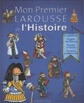 Anne-Marie Lelorrain - Mon Premier Larousse de l'Histoire.