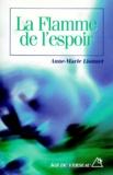 Anne-Marie Lionnet - La flamme de l'espoir.