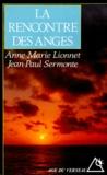 Anne-Marie Lionnet et Jean-Paul Sermonte - La rencontre des anges.