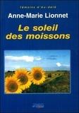 Anne-Marie Lionnet - Le soleil des moissons.