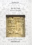 Anne-Marie Loth - Art de l'Inde, diversité et spiritualité - Tome 1, Des origines à la fin du VIIIe siècle.