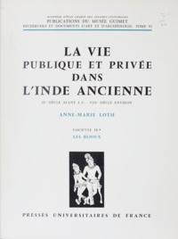 Anne-Marie Loth et Jeannine Auboyer - La vie publique et privée dans l'Inde ancienne (9) : IIe siècle av. J.-C. - VIIIe siècle environ - Les bijoux.