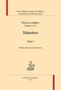 Anne Marie Louise d' Orléans - Oeuvres complètes - Volumes 1 et 2,  Mémoires Tome 1.