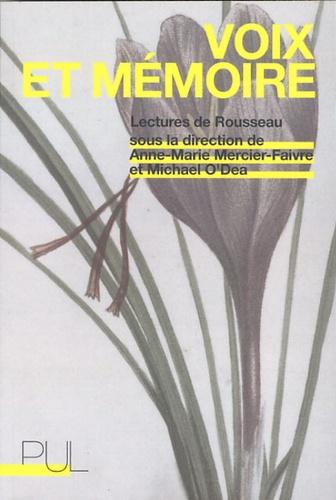 Voix et mémoire. Lectures de Rousseau