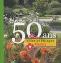 Anne-Marie Minvielle - 50 ans des Villes et Villages Fleuris.