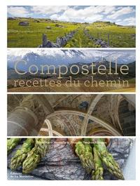 Anne-Marie Minvielle et Sophie Brissaud - Compostelle - Recettes du chemin.