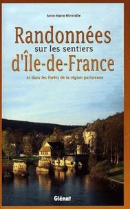 Anne-Marie Minvielle - Randonnées sur les sentiers d'Ile-de-France et dans les forêts de la région parisienne.