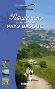 Anne-Marie Minvielle - Randonnées sur les sentiers du Pays Basque.
