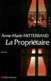 Anne-Marie Mitterrand - La Propriétaire.
