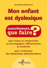 Anne-Marie Montarnal - Mon enfant est dyslexique.