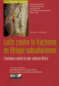 Histoiresdenlire.be Lutte contre le trachome en Afrique subsaharienne - Edition bilingue français-anglais Image