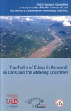 Anne Marie Moulin et Bansa Oupathana - The Paths of Ethics in Research in Laos and the Mekong Countries.