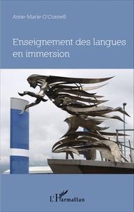 Anne-Marie O'Connell - Enseignement des langues en immersion - Approche didactique, perspective philosophique, le cas de l'Irlande.