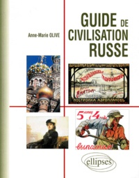 Anne-Marie Olive - Guide de civilisation russe.