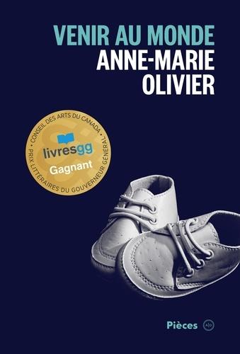Anne-Marie Olivier - Venir au monde.