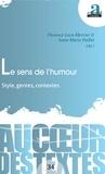 Anne-Marie Paillet et Florence Leca-Mercier - Le sens de l'humour - Style, genres, contextes.