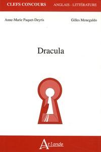 Anne-Marie Paquet-Deyris et Gilles Menegaldo - Dracula.