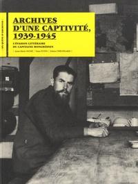 Anne-Marie Pathé et Yann Potin - Archives d'une captivité, 1939-1945 - L'évasion littéraire du capitaine mongrédien.