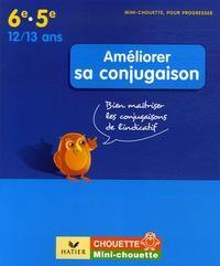 Améliorer sa conjugaison 6e-5e- Bien maîtriser les conjugaisons de l'indicatif - Anne-Marie Paul   Showmesound.org