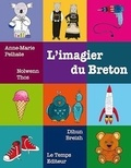 Anne-Marie Pelhate - L'imagier du breton.